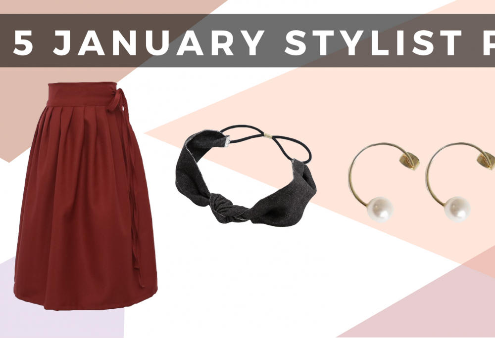 Start the Year Off with our Top 5 Stylist Picks of January